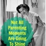 To shine or not to shine-the messiness of parenting