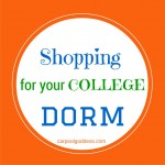 Shopping for College & Getting Ready For Move In Day