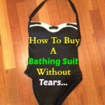 How To Buy A Bathing Suit Without Crying