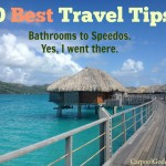 10 Best Travel Tips: Bathrooms to Speedos. Yes, I went there.