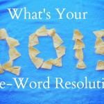 Slow Starts, Guilty Pleasures, And One Word Resolutions
